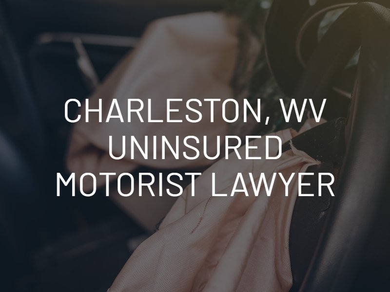 charleston wv uninsured motorist lawyer
