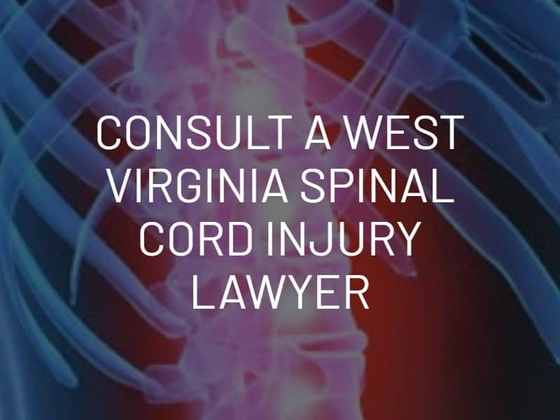 Consult a West Virginia Spinal Cord Injury Lawyer